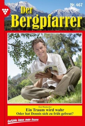 Der Bergpfarrer 467 - Heimatroman