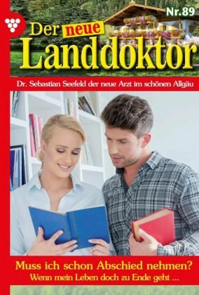 Der neue Landdoktor 89 - Arztroman