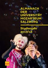 Almanach der Universität Mozarteum Salzburg. Studienjahr 2017/18