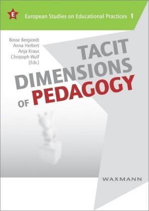 Tacit Dimensions of Pedagogy
