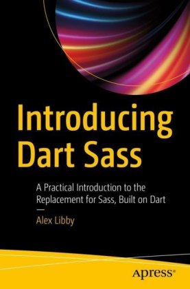 Introducing Dart Sass