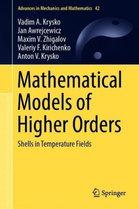 Mathematical Models of Higher Orders