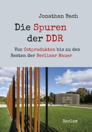 Die Spuren der DDR