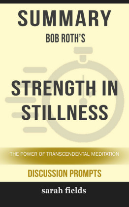 Summary: Bob Roth's Strength in Stillness