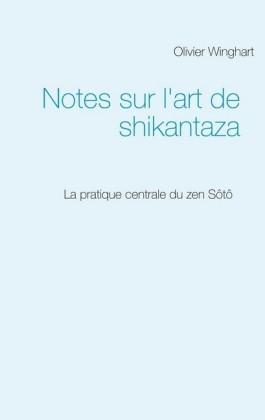 Notes sur l'art de shikantaza