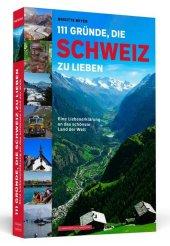 111 Gründe, die Schweiz zu lieben