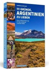 111 Gründe, Argentinien zu lieben