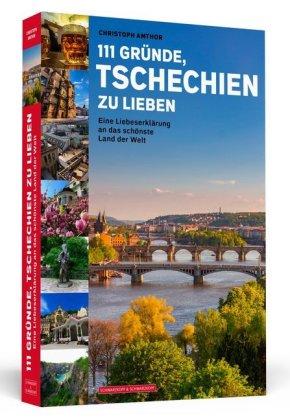 111 Gründe, Tschechien zu lieben