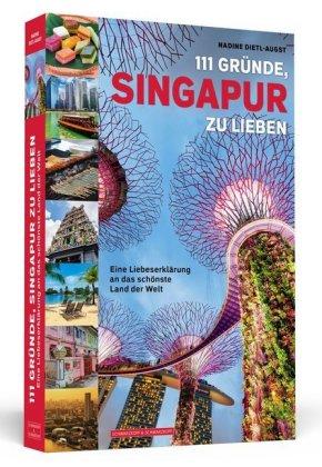 111 Gründe, Singapur zu lieben