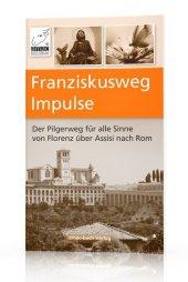 Franziskusweg Impulse