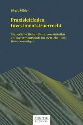 Praxisleitfaden Investmentsteuerrecht