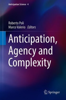 Anticipation, Agency and Complexity