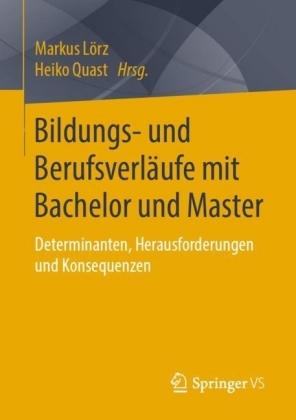 Bildungs- und Berufsverläufe mit Bachelor und Master