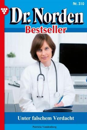 Dr. Norden Bestseller 310 - Arztroman