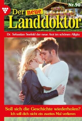 Der neue Landdoktor 90 - Arztroman
