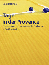 Tage in der Provence