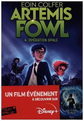 Artemis Fowl - 4 Opération Opale