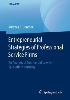 Entrepreneurial Strategies of Professional Service Firms