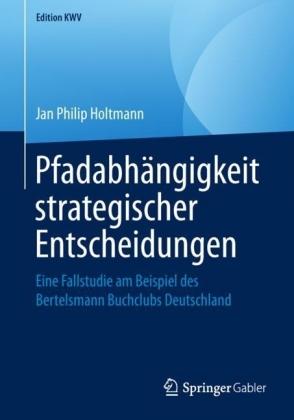 Pfadabhängigkeit strategischer Entscheidungen
