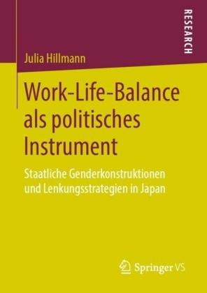 Work-Life-Balance als politisches Instrument