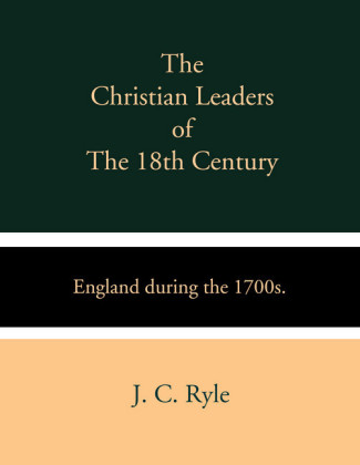 The Christian Leaders of the 18th Century