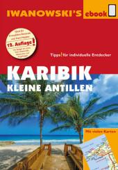 Karibik - Kleine Antillen - Reiseführer von Iwanowski