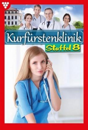 Kurfürstenklinik Staffel 8 - Arztroman
