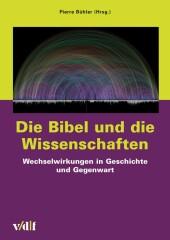 Die Bibel und die Wissenschaften