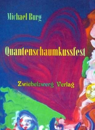 Quantenschaumkussfest