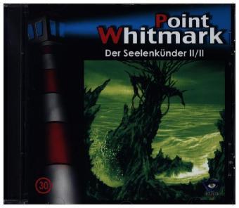 Point Whitmark - Der Seelenkünder, 1 Audio-CD