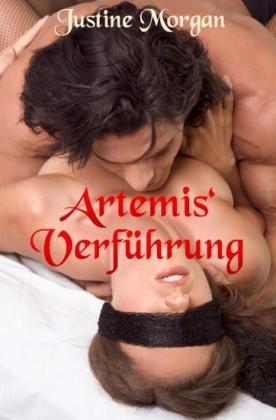 Artemis` Verführung