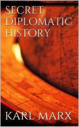 Secret Diplomatic History