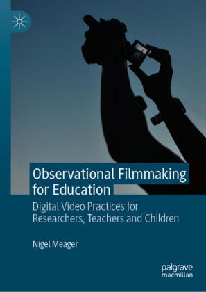 Observational Filmmaking for Education