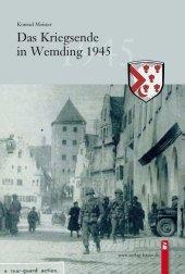 Das Kriegsende in Wemding 1945 Cover