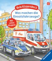 Mein Klappenbuch: Was machen die Einsatzfahrzeuge?