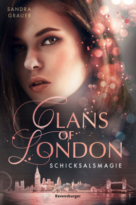 Clans of London, Band 2: Schicksalsmagie; .