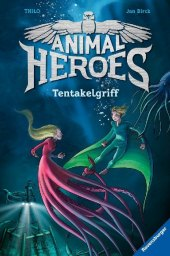 Animal Heroes - Tentakelgriff Cover