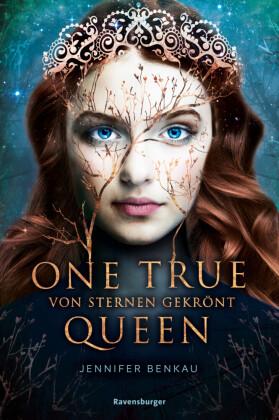 One True Queen: Von Sternen gekrönt