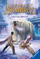Spirit Animals, Band 4: Das Eis bricht