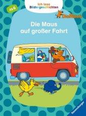 Ich lese Bildergeschichten Die Maus: Die Maus auf großer Fahrt Cover