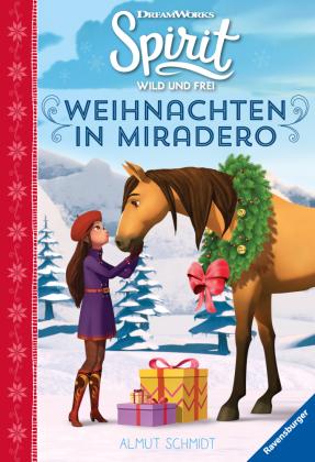 Dreamworks Spirit Wild und Frei: Weihnachten in Miradero; .