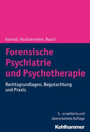 Forensische Psychiatrie und Psychotherapie