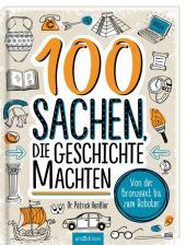 100 Sachen, die Geschichte machten Cover