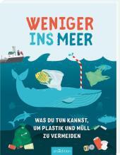 Weniger ins Meer - was du tun kannst, um Plastik und Müll zu vermeiden Cover