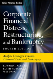 Corporate Financial Distress, Restructuring, and Bankruptcy