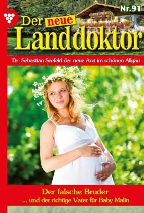 Der neue Landdoktor 91 - Arztroman
