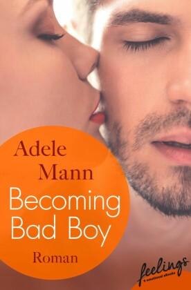 Becoming Bad Boy