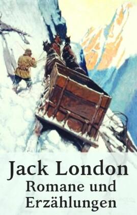 Jack London - Romane und Erzählungen