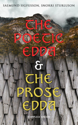 The Poetic Edda & The Prose Edda (Complete Edition)