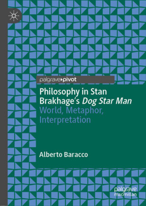 Philosophy in Stan Brakhage's Dog Star Man